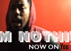 """I'm Nothin"" Video Release"